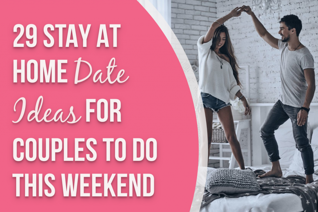 Couple dancing on the bed with text overlay on a pink background that says 'stay at home date ideas for couples'