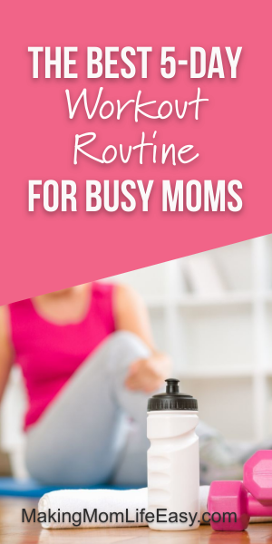 Background image of woman on yoga mat stretching with water bottle and weights in focus. Text overlay says 5 day workout routine at home for busy moms